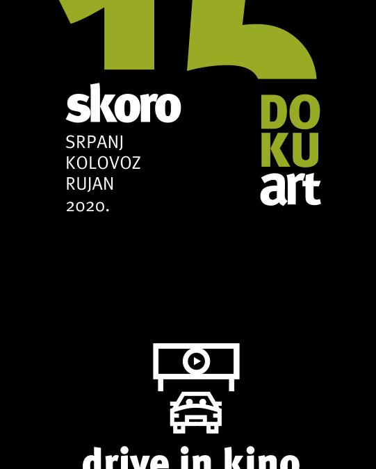Skoro 15.DOKUart festivalski program – drive in kino