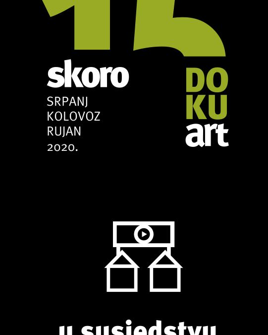 Skoro 15.DOKUart festivalski program – u susjedstvu